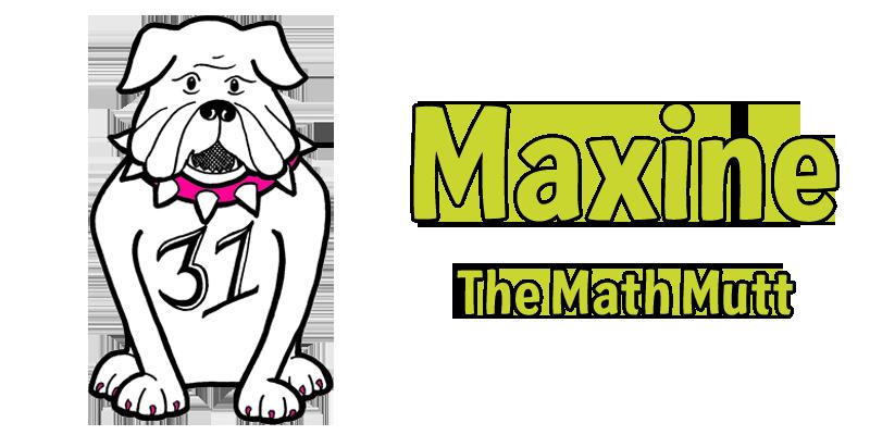 Maxine the Math Mutt